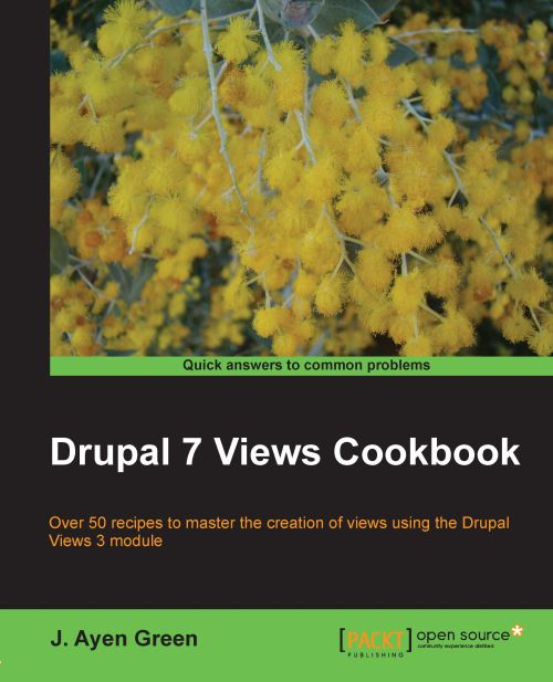 Drupal 7 Views Cookbook (2012)